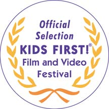Kids First Film Festival Official Selection